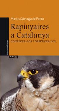 RAPINYAIRES A CATALUNYA