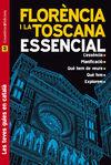 FLORENCIA I LA TOSCANA [CAT] -ESSENCIAL