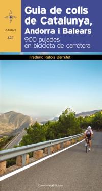 123. GUIA DE COLLS DE CATALUNYA, ANDORRA I BALEARS -AZIMUT