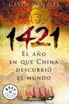 1421 EL AÑO EN QUE CHINA DESCUBRIO EL MUNDO [BOLSILLO]