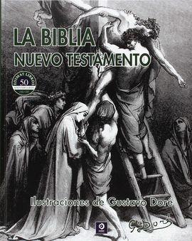 BIBLIA, LA. NUEVO TESTAMENTO. ILUSTRACIONES  DE GUSTAVO DORÉ
