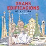 GRANS EDIFICACIONS DE LA HISTORIA