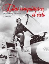 ELLAS CONQUISTARON EL CIELO
