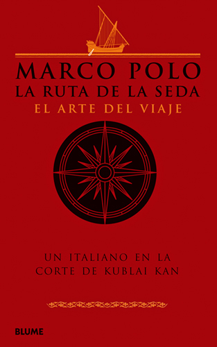 MARCO POLO. RUTA DE LA SEDA, LA