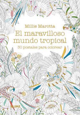 MARAVILLOSO MUNDO TROPICAL, EL [CAJA] 30 POSTALES PARA COLOREAR
