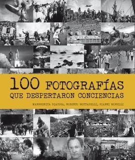 100 FOTOGRAFIAS QUE DESPERTARON CONCIENCIAS