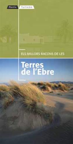 TERRES DE L'EBRE -ELS MILLORS RACONS DE LES