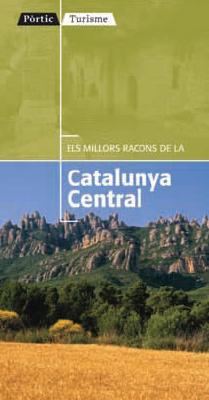 CATALUNYA CENTRAL, -ELS MILLORS RACONS DE LA