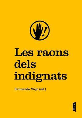 RAONS DELS INDIGNATS, LES