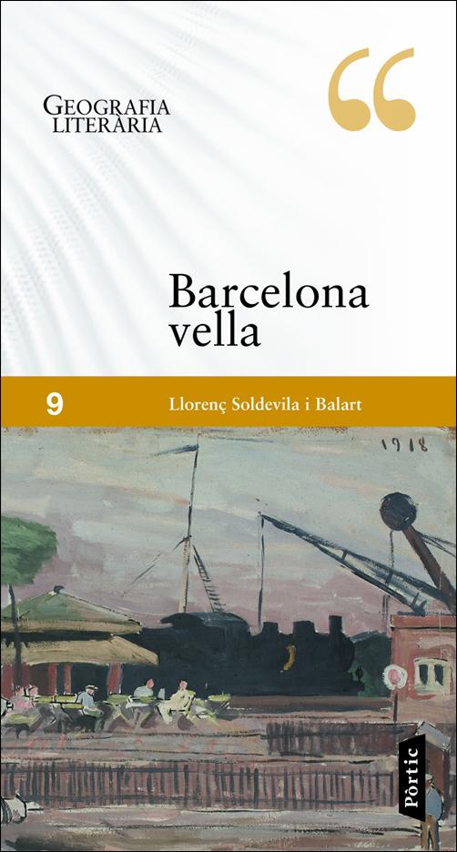 BARCELONA VELLA -GEOGRAFIA LITERARIA
