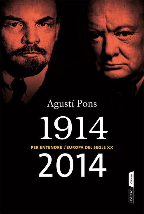 1914-2014: PER ENTENDRE L'EUROPA DEL SEGLE XX