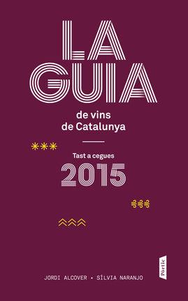 2015 LA GUIA DE VINS DE CATALUNYA