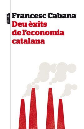 DEU �XITS DE L'ECONOMIA CATALANA