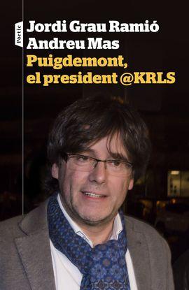 PUIGDEMONT EL PRESIDENT @KRLS