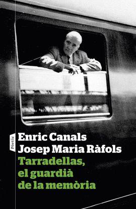 TARRADELLAS, EL GUARDIÀ DE LA MEMÒRIA