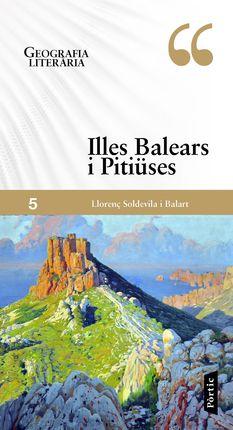 ILLES BALEARS I PITIÜSES -GEOGRAFIA LITERARIA