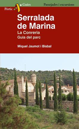 SERRALADA DE MARINA. LA CONRERIA. GUIA DEL PARC
