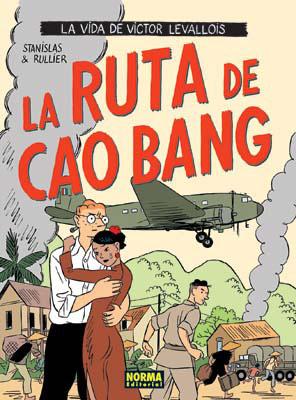 RUTA DE CAO BANG, LA
