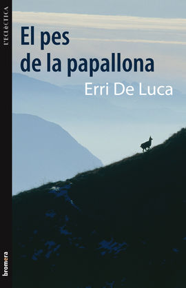 PES DE LA PAPALLONA, EL