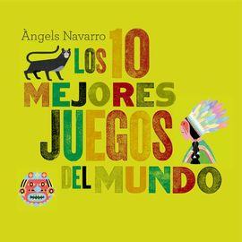 10 MEJORES JUEGOS DEL MUNDO, LOS