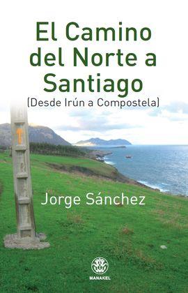 CAMINO DEL NORTE A SANTIAGO, EL