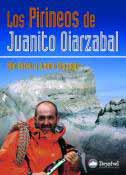 PIRINEOS DE JUANITO OIARZABAL,LOS