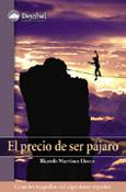 PRECIO DE SER PAJARO, EL