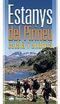 ESTANYS DEL PIRINEU CATALA I ANDORRA. 52 ITINERARIS