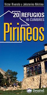 PIRINEOS, 20 REFUGIOS, 40 CUMBRES