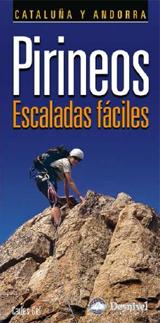 PIRINEOS ESCALADAS FACILES. CATALU�A Y ANDORRA