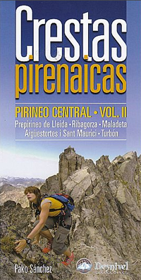 VOL. II CRESTAS PIRENAICAS - PIRINEO CENTRAL