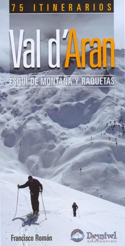 VAL D'ARAN. ESQUI DE MONTAÑA Y RAQUETAS