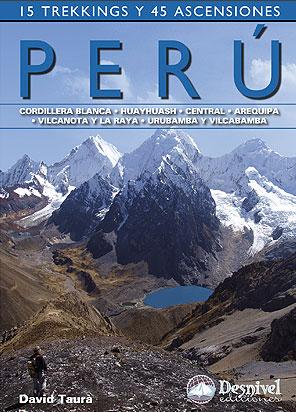 PERÚ. 15 TREKKINGS Y 45 ASCENSIONES