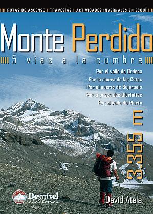 MONTE PERDIDO. 5 VIAS A LA CUMBRE