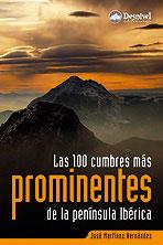 100 CUMBRES MAS PROMINENTES DE LA PENINSULA IBERICA, LAS