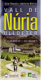 VALL DE NURIA -25 ITINERARIOS Y ASCENSIONES
