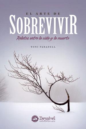 ARTE DE SOBREVIVIR, EL