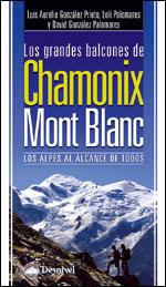 GRANDES BALCONES DE CHAMONIX MONT BLANC, LOS