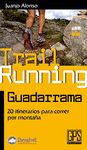 GUADARRAMA -TRAIL RUNNING