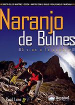 NARANJO DE BULNES. 5 VIAS A LA CUMBRE