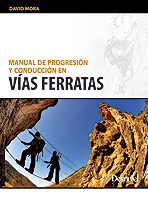 MANUAL DE PROGRESION Y CONDUCCION EN VIAS FERRATAS