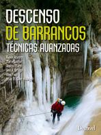 DESCENSO DE BARRANCOS. TECNICAS AVANZADAS