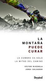 MONTAÑA PUEDE CURAR, LA