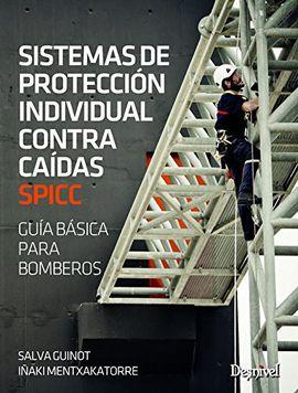 SISTEMAS DE PROTECCION INDIVIDUAL CONTRA CAIDAS [SPICC]