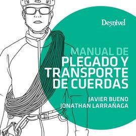 MANUAL DE PLEGADO Y TRANSPORTE DE CUERDAS