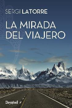 MIRADA DEL VIAJERO, LA