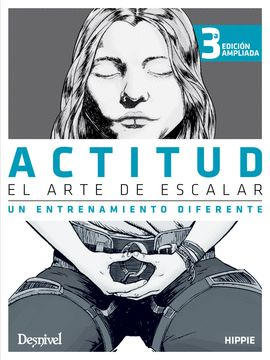 ACTITUD, EL ARTE DE ESCALAR