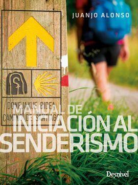 MANUAL DE INICIACIÓN AL SENDERISMO