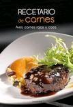 RECETARIO DE CARNES. AVES, CARNES ROJAS Y CAZA