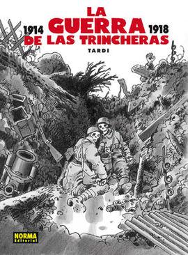 GUERRA DE LAS TRINCHERAS, LA